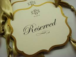 Wedding Seating Signs The 25 Best Reserved Seating Ideas On Pinterest Wedding Tags