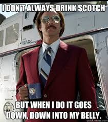Ron Burgundy Memes - scotsman food drink on twitter 15 of the funniest whisky memes
