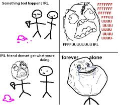 Funny Memes Forever Alone - forever alone really funny pictures collection on picshag com