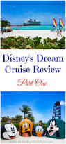 disney dream cruise review part 1 a healthy slice of life