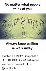 Walk Away Meme - 25 best memes about walking away walking away memes
