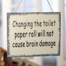 changing the toilet paper roll sign magnet signs ornaments