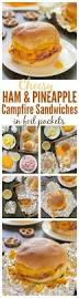 thanksgiving ham recipes with pineapple campfire recipe cheesy ham and pineapple sandwiches