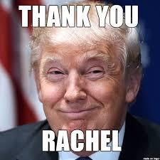 Rachel Meme - thank you rachel imgur