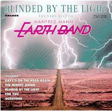 Blinded By The Lifht Manfred Mann U0027s Earth Band Blinded By The Light The Very Best Of