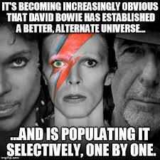 Bowie Meme - image tagged in david bowie alternate universe imgflip