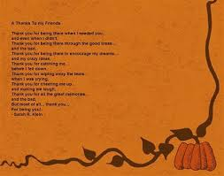 thanksgiving quotes for a best friend dear best friends i just