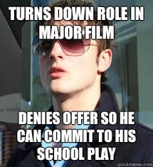 Film Major Meme - turns down role in major film denies offer so he can commit to his