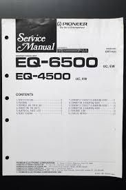 pioneer eq 6500 eq 4500 manual de servicio original guía el