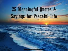 25 meaningful quotes and sayings for peaceful jpg