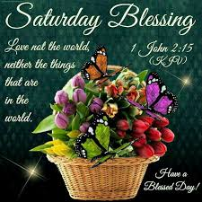 94 best saturday blessings images on morning blessings