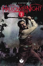 john carpenter u0027s tales for a halloween night vol 3 graphic novel