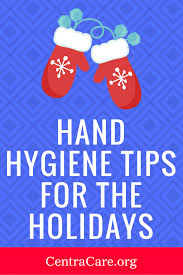 blog hand hygiene reminders for the holidays holidays