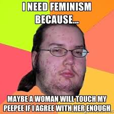 Feminist Memes - feminism stupidbadmemes
