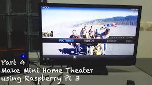 mini home theater part 4 diy make mini home theater using raspberry pi youtube