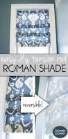 easy roman shade roman tutorials and window