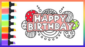 how to draw happy birthday coloring pages for kids nursery rhymes