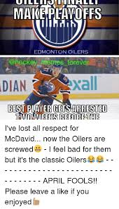 Edmonton Memes - make playoffs edmonton oilers merges forever dian best player gets