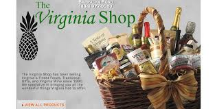 the virginia shop virginia gift baskets are our specialty