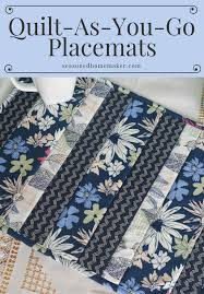 easy quilt as you go placemats tutorials and learning