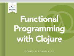 Clojure Map Functional Programming With Clojure Dzone Refcardz