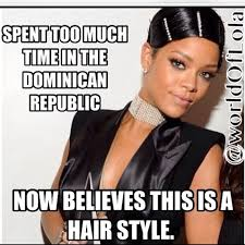 Dominican Memes - funniest rihanna ama memes page 15