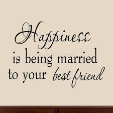 best friend marriage quotes just married quotes quotes of the day