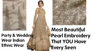 wedding wear dresses best design of 2016 in indian party wear dresses best embroidery