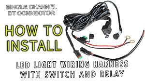 led light wiring harness with switch and relay single channel dt