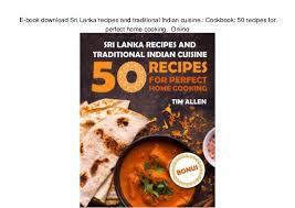 ebook cuisine e book sri lanka recipes and traditional indian cuisine co