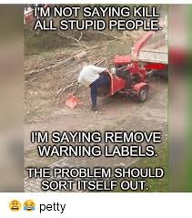 Stupid People Everywhere Meme - 25 best memes about stupid people stupid people everywhere