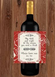 how to make a wine bottle l my child might be the reason you need a drink label wine bottle