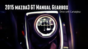 mazda 6 or mazda 3 2015 mazda3 gt manual transmission drive youtube