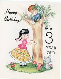vtg unused greeting card happy birthday to a 3 year old my your