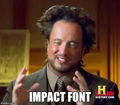 Meme Impact - normie meme imgflip