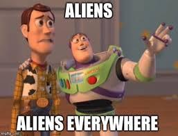 Aliens Meme Original - aliens aliens everywhere imgflip