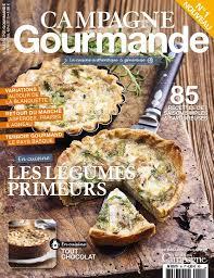 gourmand magazine cuisine cagne gourmande nouveau magazine culinaire cuisine de tous les