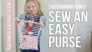 how to sew an easy fabric purse tips on teaching kids to sew