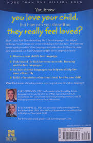 Parenting Your Kids With Love And Affection by The 5 Love Languages Of Children Gary Chapman Ross Campbell