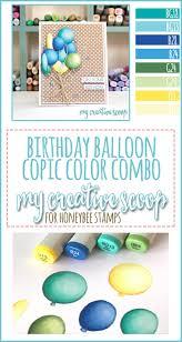 birthday balloon copic marker color combo my creative scoop