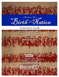 the birth of a nation curriculum guide bazaned com