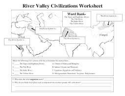 Blank World Map Worksheet by Early Civilizations Worksheet River Valley Civilizations