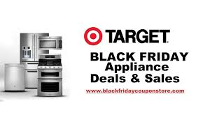 target black friday products target black friday 2017 appliance deals sales and ads black