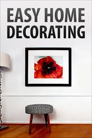 Home Decorating Diy Easy Home Decorating