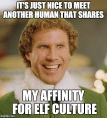 Culture Memes - buddy the elf meme imgflip
