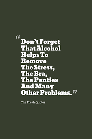 alcohol quotes alcohol quotes alcoholquotes photo pictures
