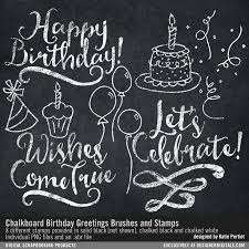chalkboard birthday card chalkboard birthday greetings brushes and sts pertiet