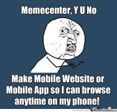 Meme Center Mobile App - memecenter please by pokerman18 meme center