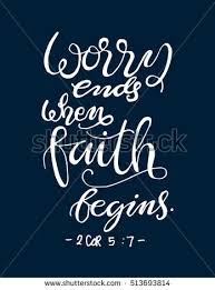 worry ends faith begins bible stock vector 513693814