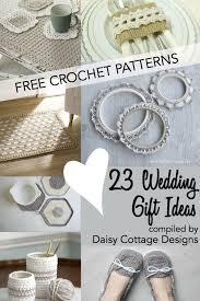 wedding gift ideas for wedding crochet patterns 23 free crochet patterns cottage